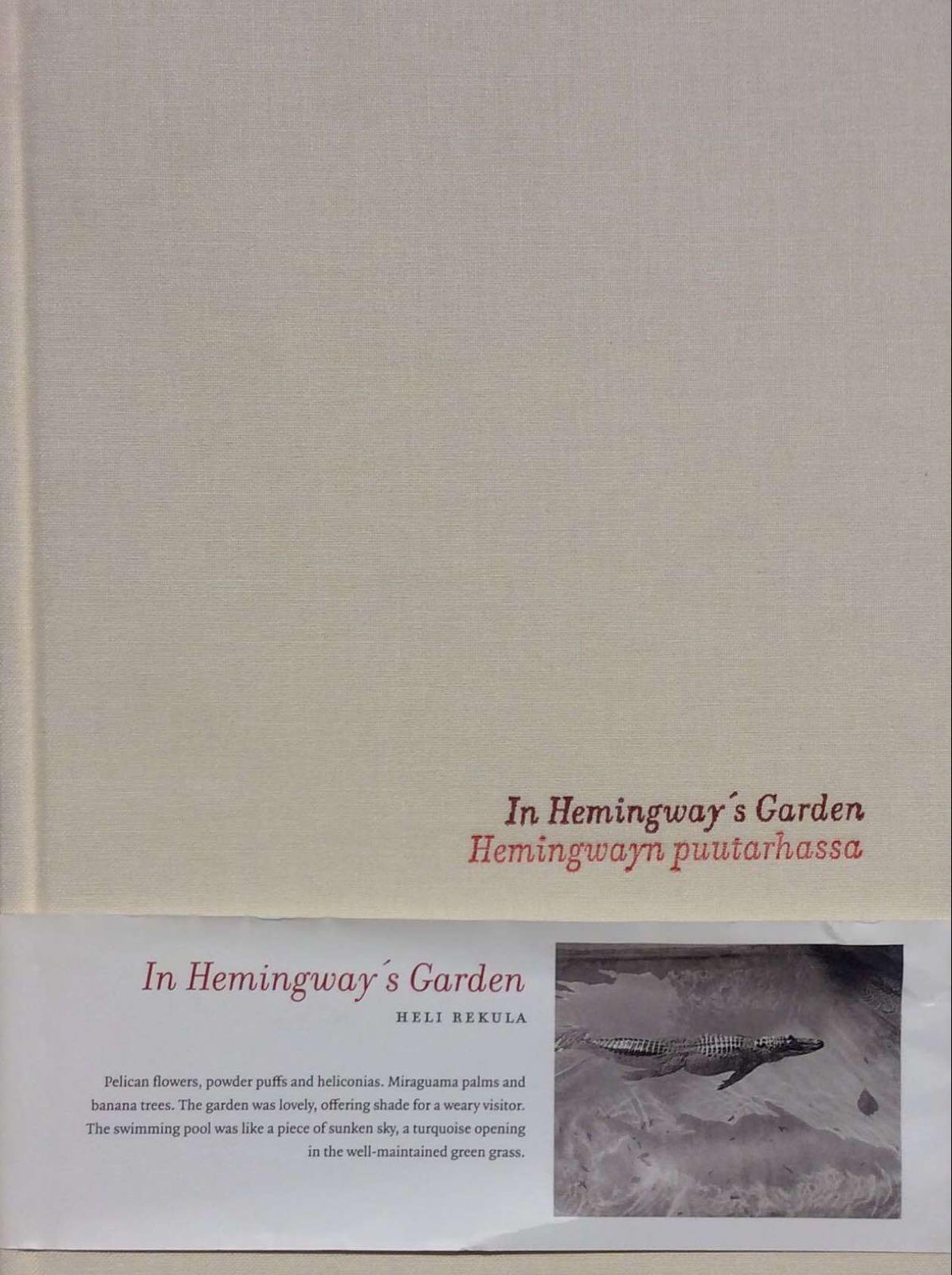 Rekula, Heli. In Hemingway's Garden
