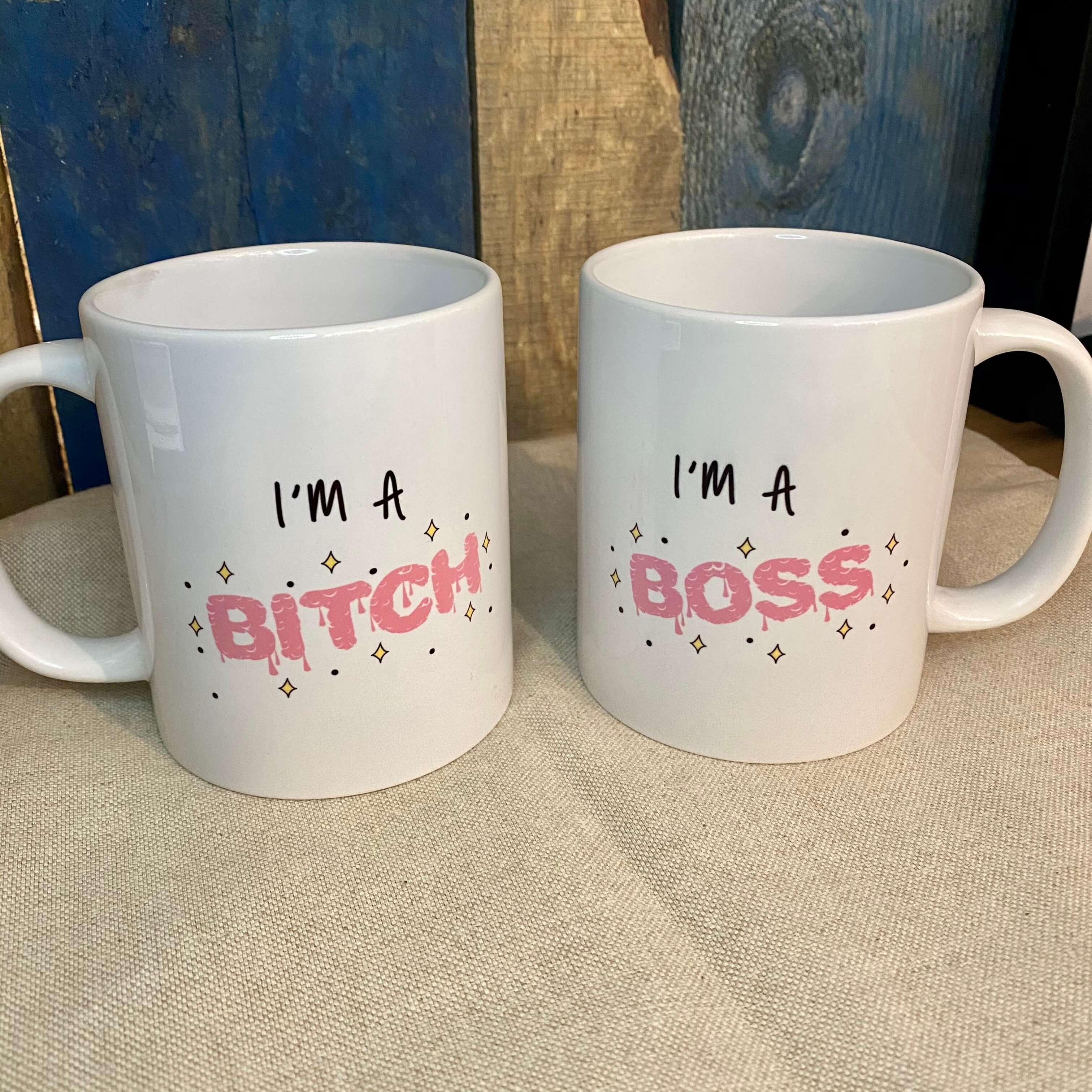I'm a Bitch & Boss Mug