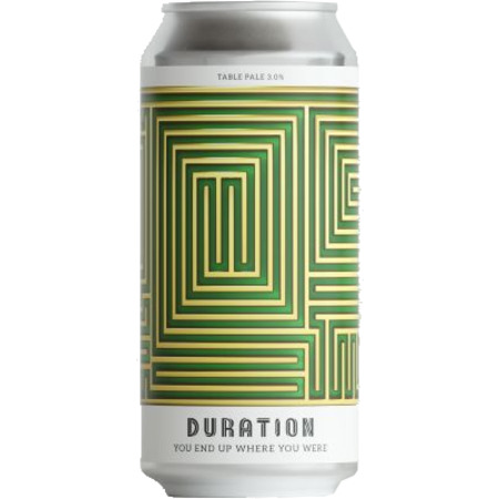 DURATION BEER You End Up Where You Are