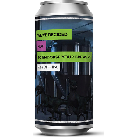 Staggeringly Good We've Decided Not to Endorse Your Brewery