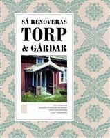 Bok Så renoveras Torp & Gårdar