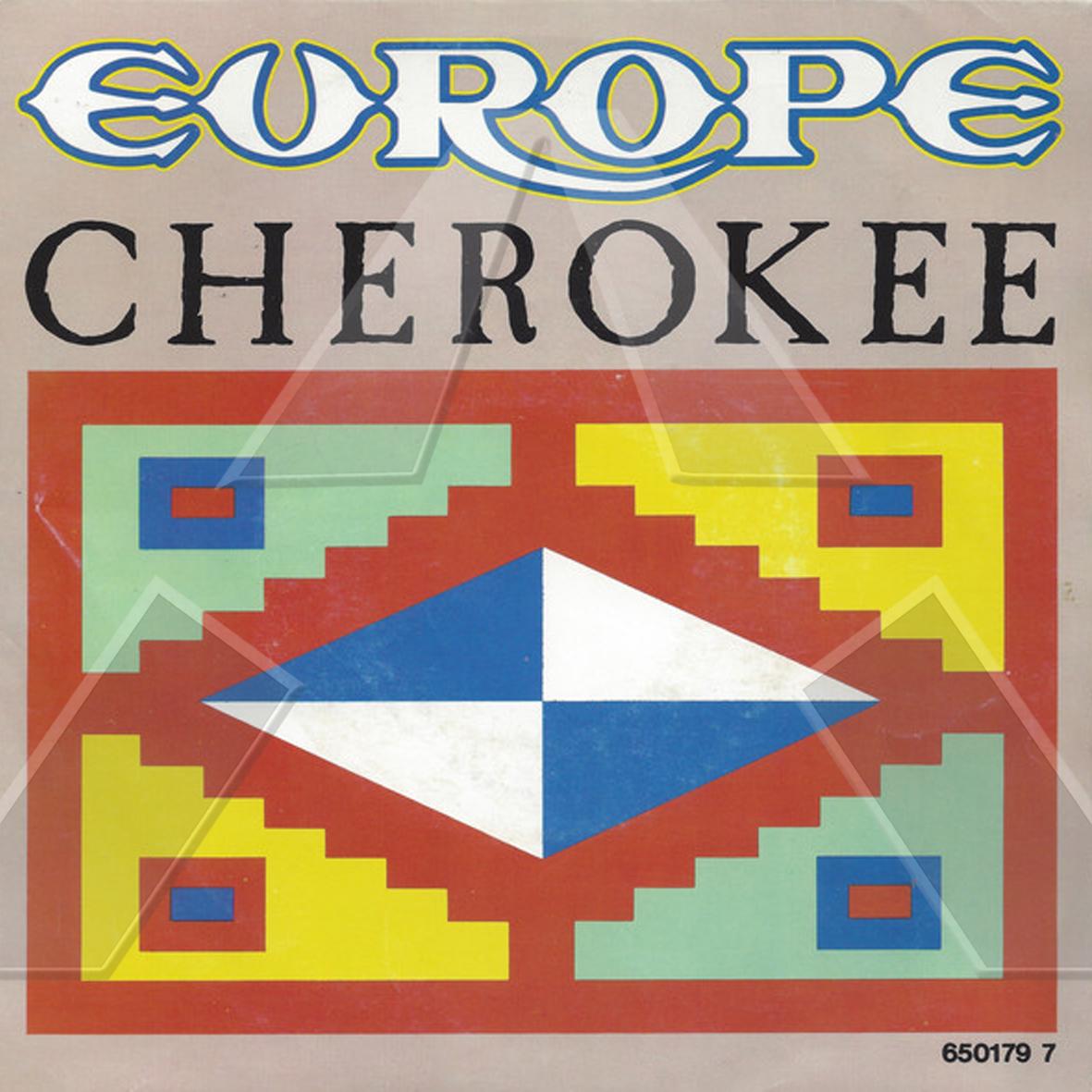 Europe ★ Cherokee (vinyl single EU)