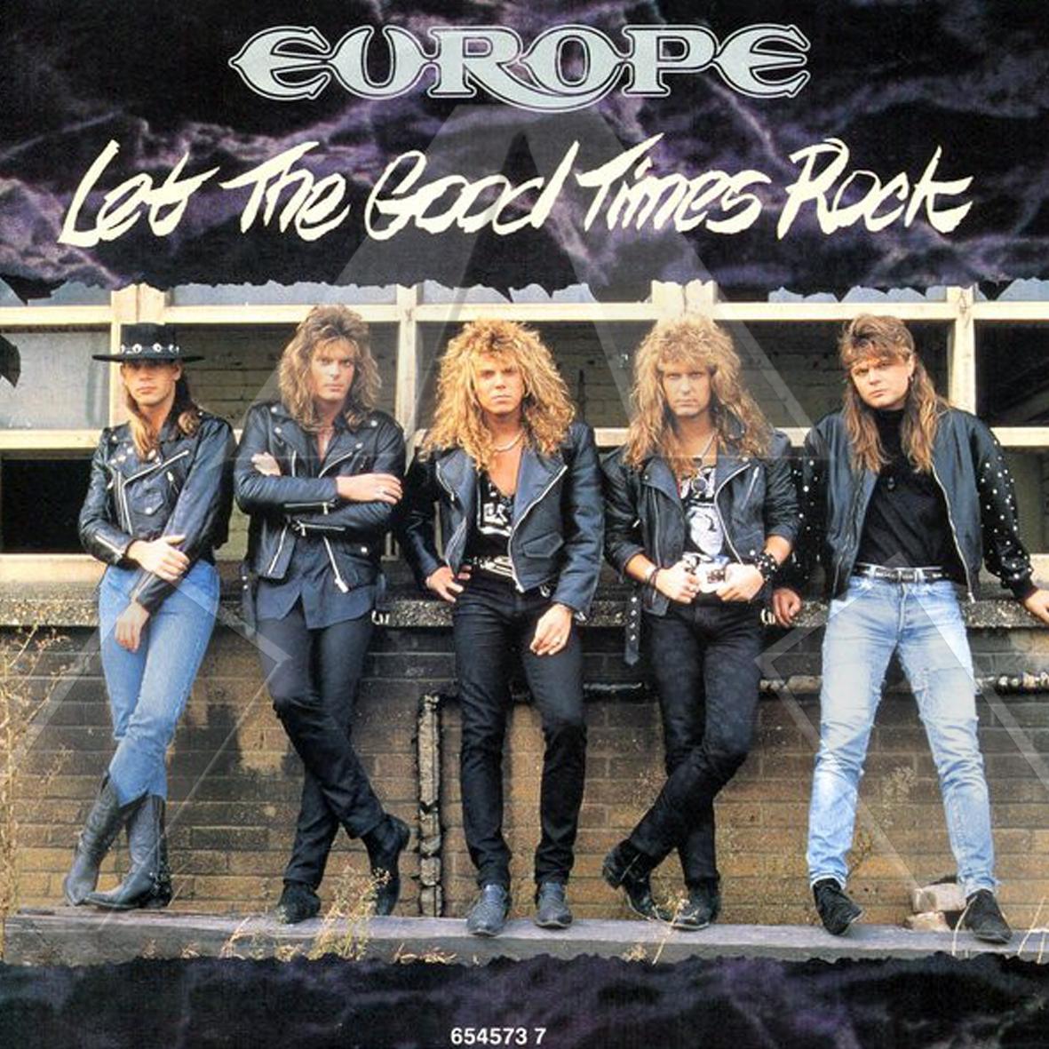 Europe ★ Let the Good Times Rock (vinyl single EU)