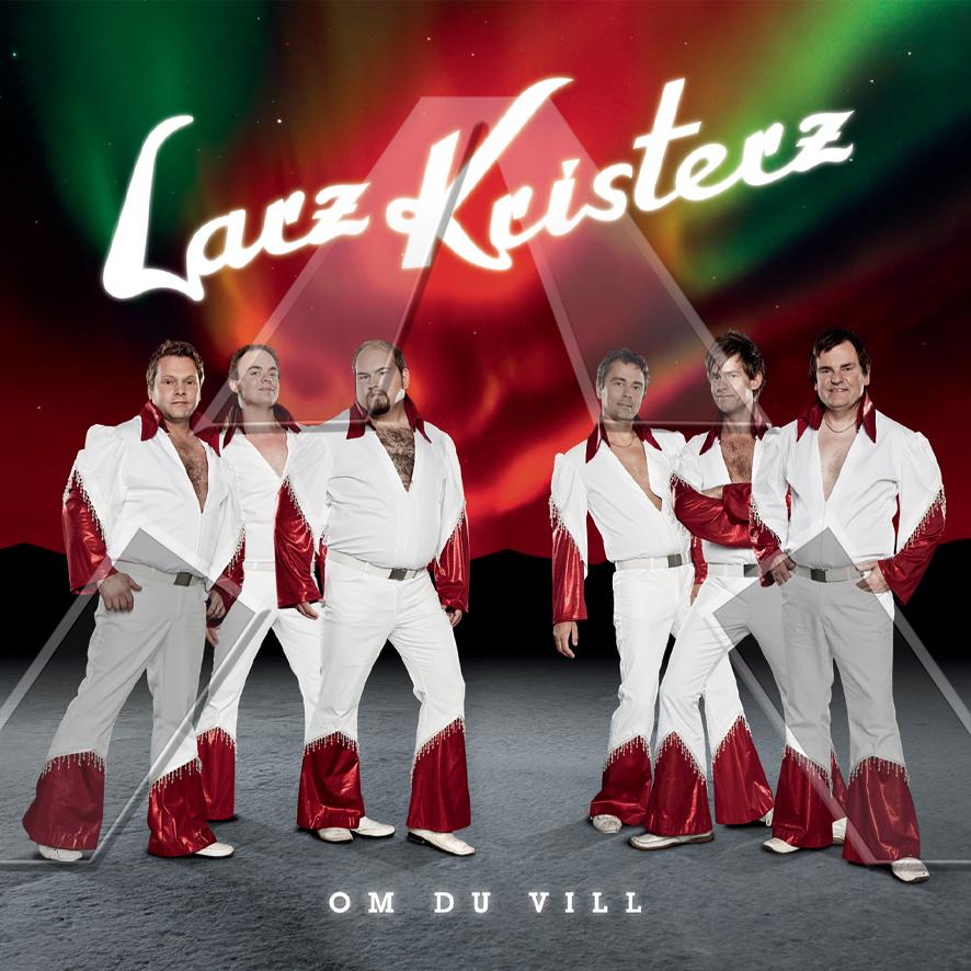 Larz Kristerz ★ Om Du Vill (cd album - SWE 88697595092)