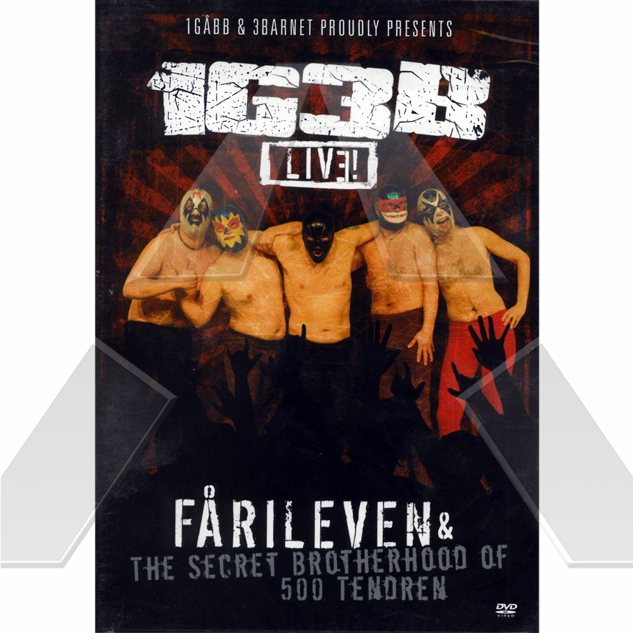 1G3B ★ Fårileven & The Secret Brotherhood of 500 tendren - Live  (dvd album EU)