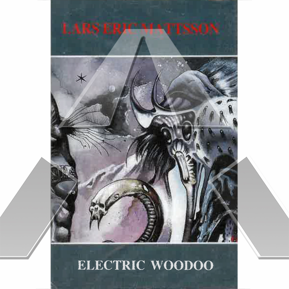 Lars Eric Mattsson ★ Electric Woodoo (c-cassette EU)