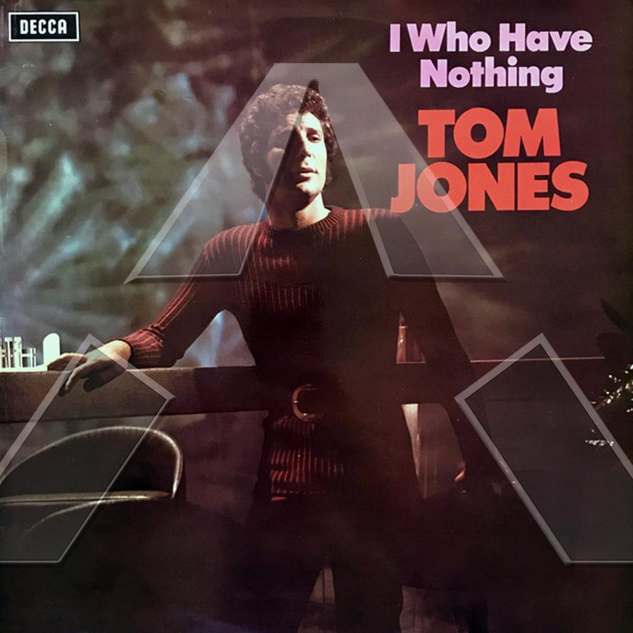 Tom Jones ★ I Who Have Nothing (vinyl album - UK SKL5072