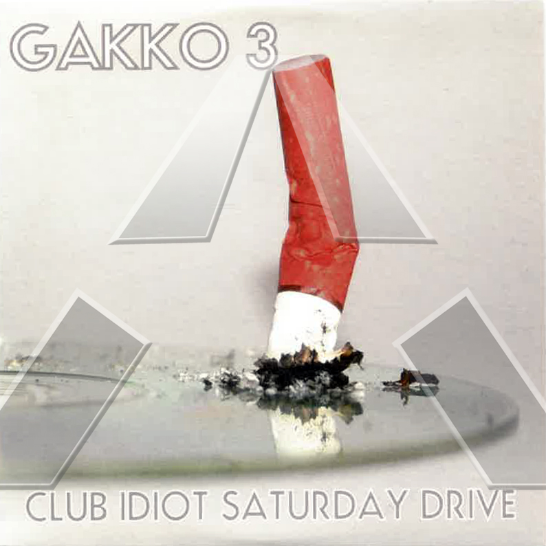 Gakko 3 ★ Club Idiot Saturday Drive (cd single EU dustcds006)