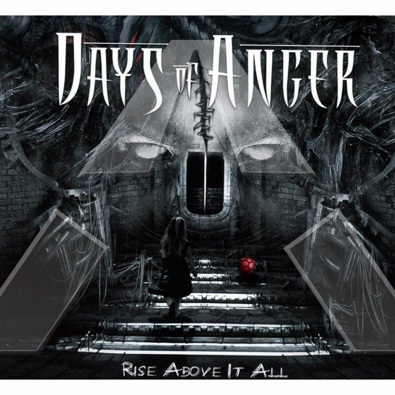 Days of Anger ★ Rise Above It All (cd album EU CR031)