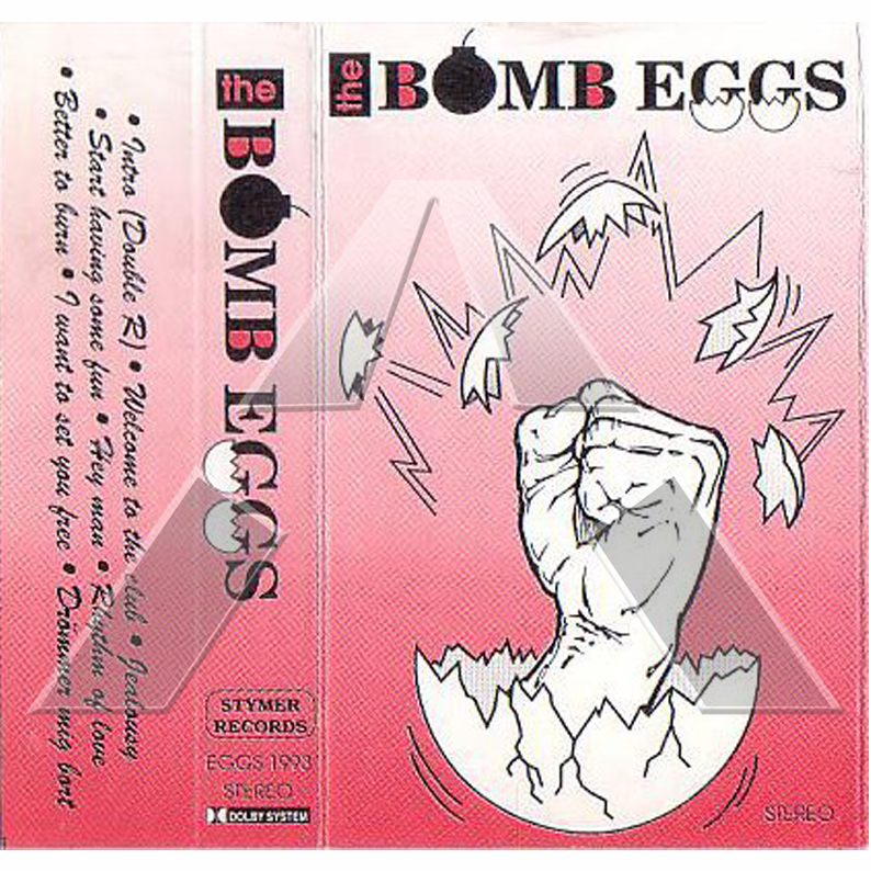 The Bomb Eggs ★ The Bomb Eggs (c-cassette EU EGGS1993)