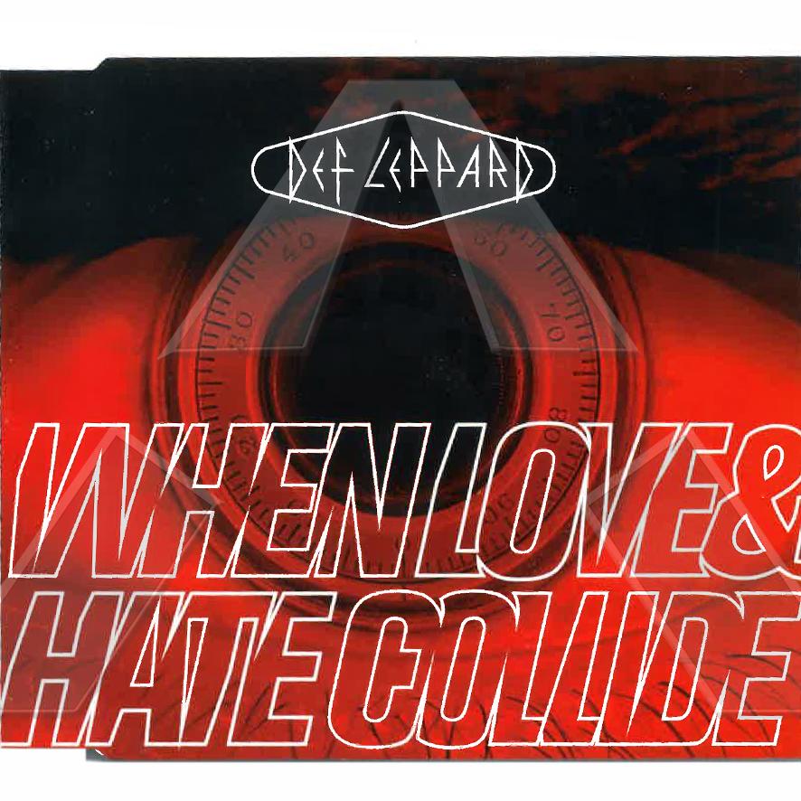 Def Leppard ★ When Love & Hate Collide (cd single UK LEPCD148524012)