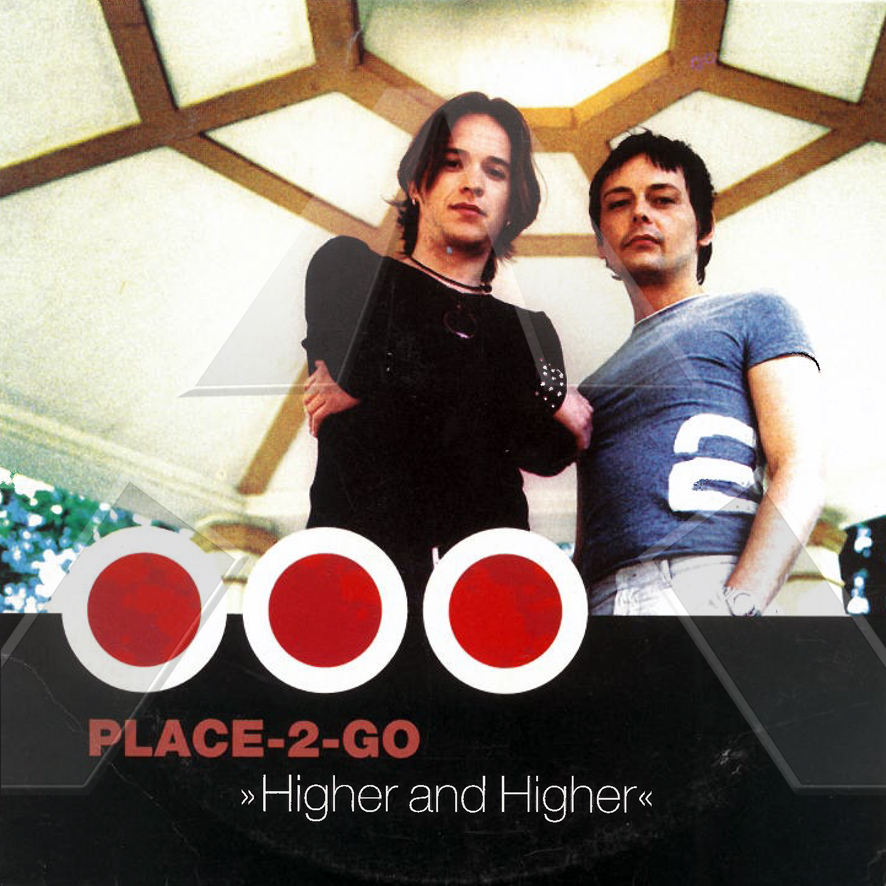Place-2-Go ★ Higher and Higher (cd single EU)