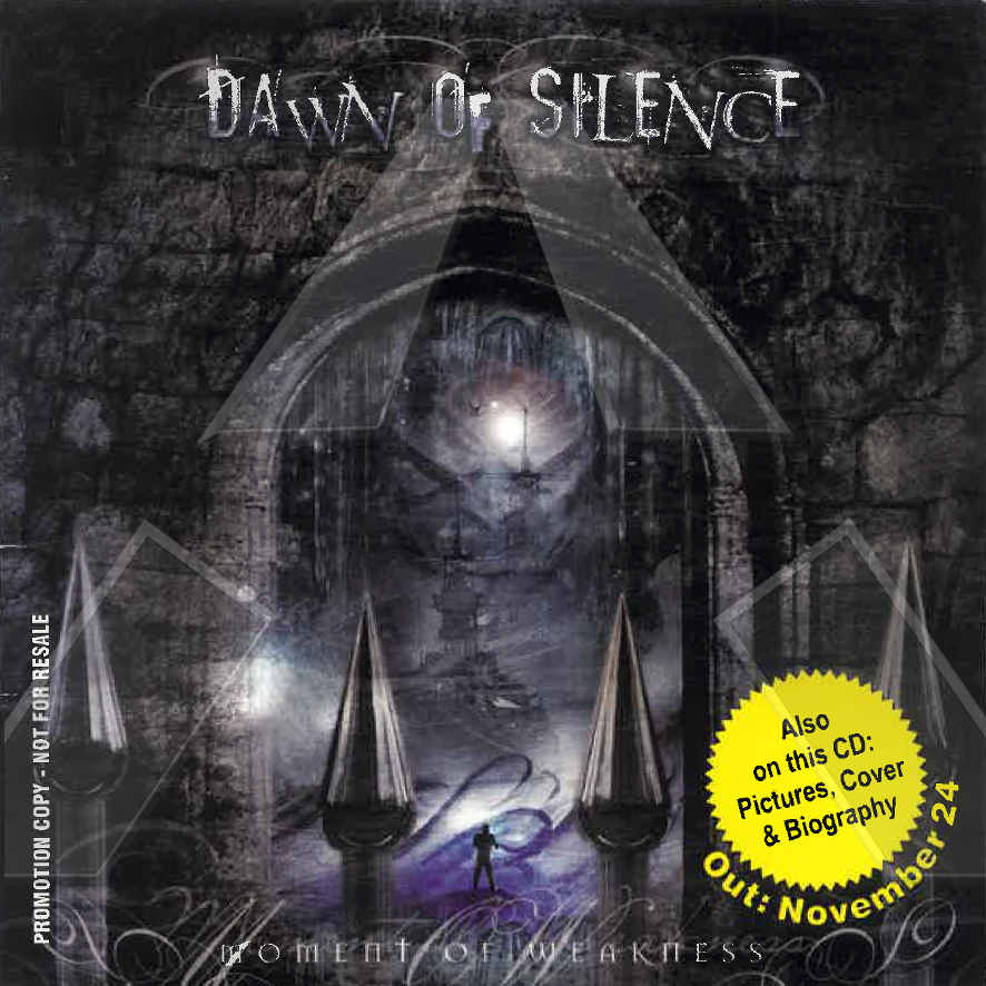 Dawn of Silence ★ Moment of Weakness (cd promo album EU 00029)