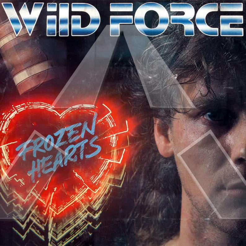 Wild Force ★ Frozen Hearts (vinyl single)