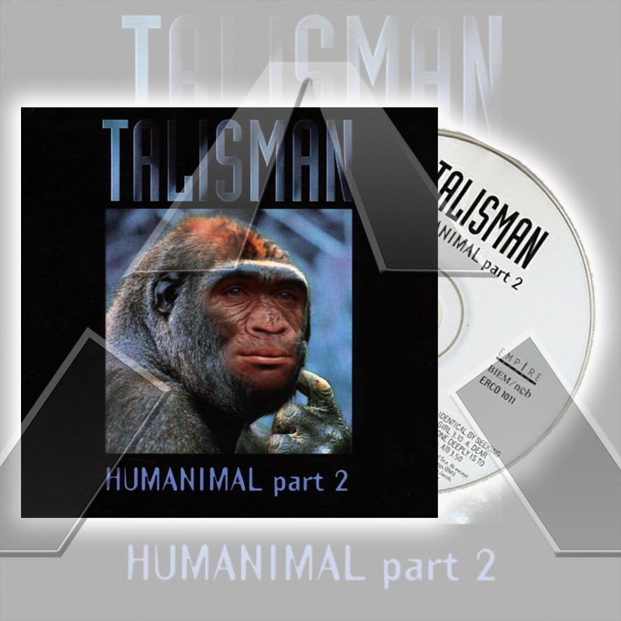 Talisman ★ Humanimal part 2 (cd album - SE ERCD1011)