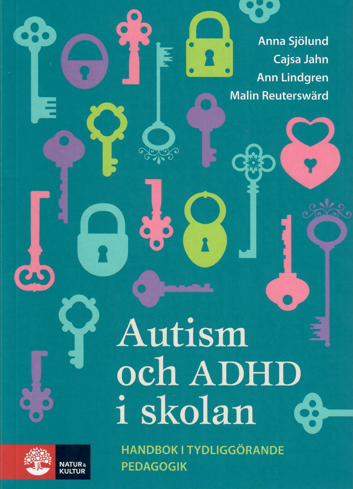 Autism och ADHD i skolan: Handbok i tydliggörande pedagogik