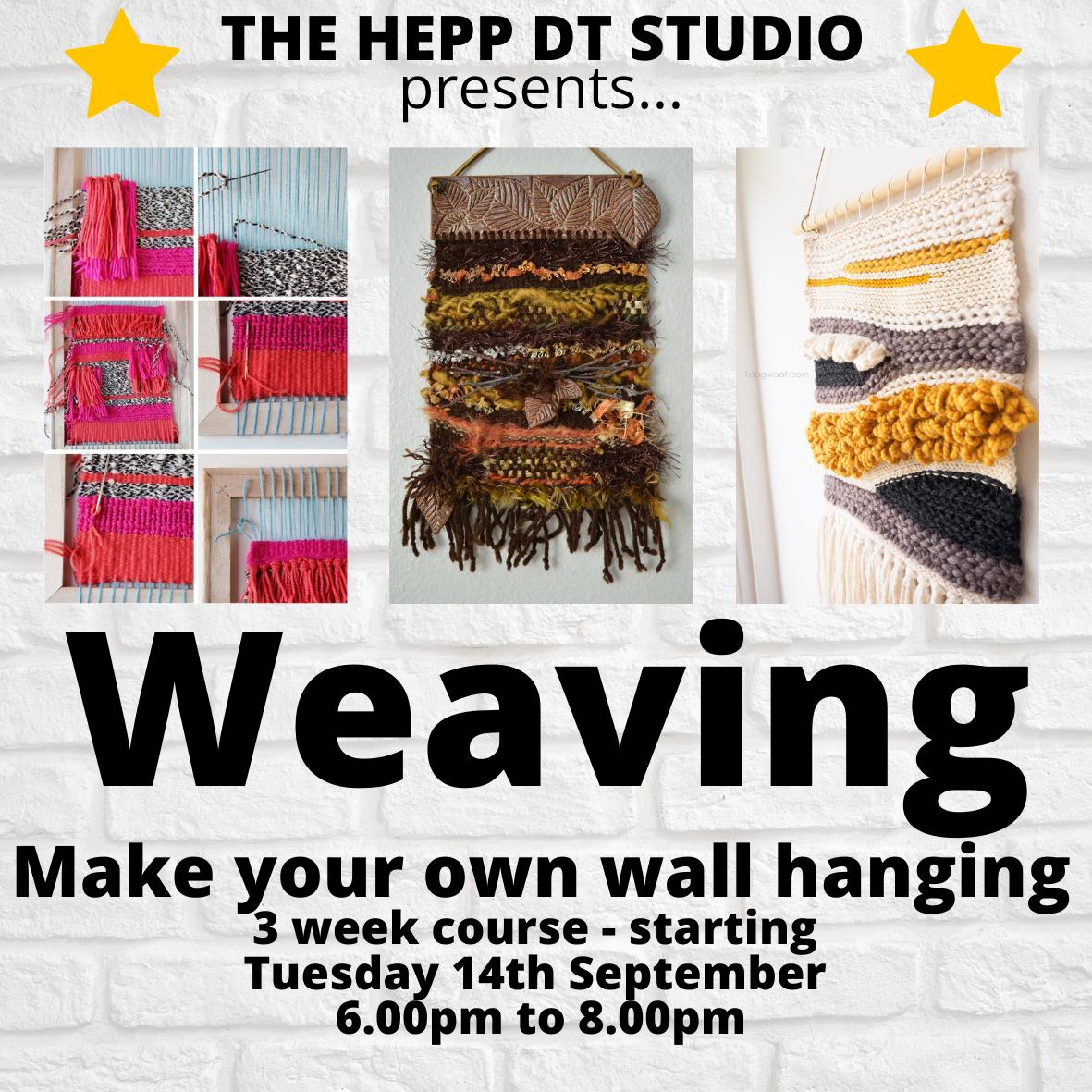Weaving Workshop - 3 week course