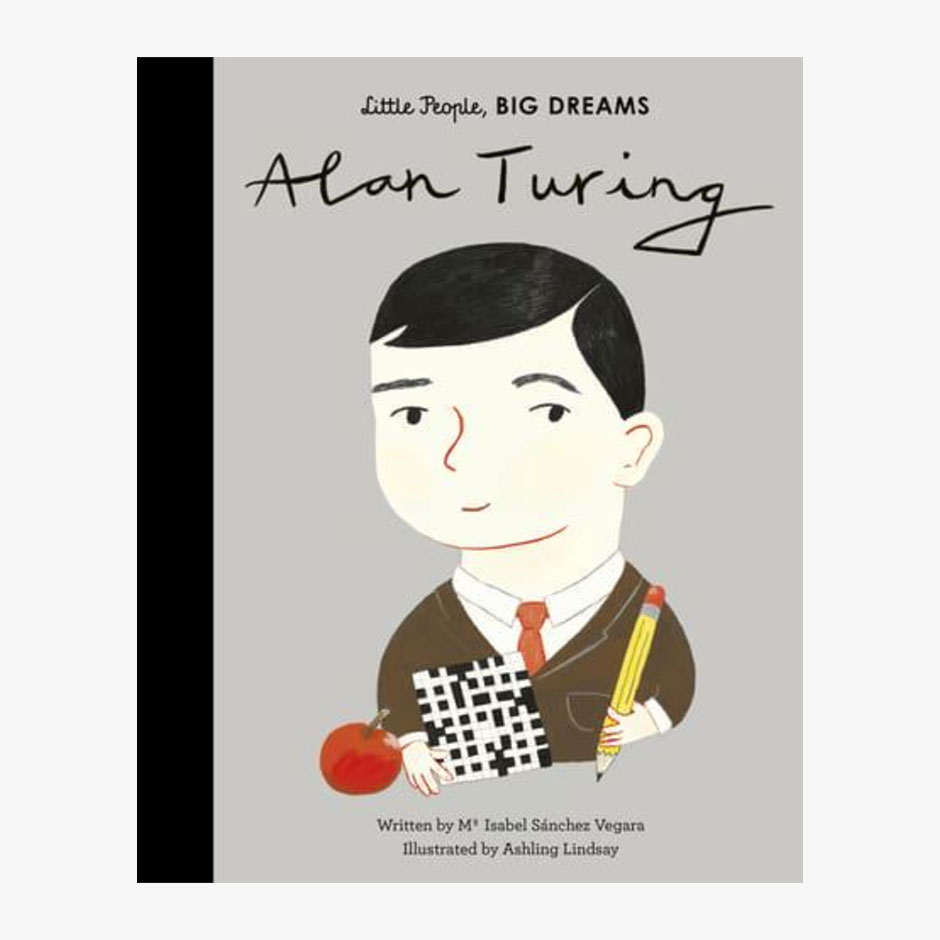 Alan Turing - Little People Big Dreams Hardback Book