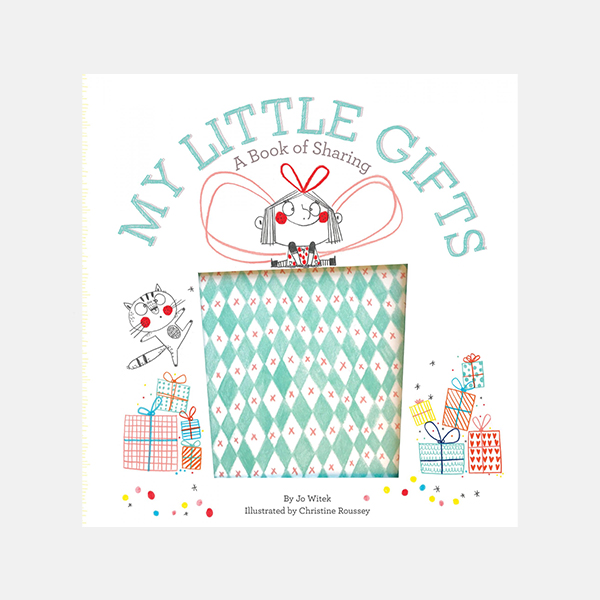 My Little Gifts: A Book of Sharing Hardback
