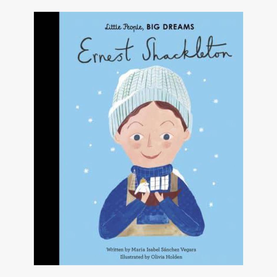Ernest Shackleton -  Little People Big Dreams Hardback