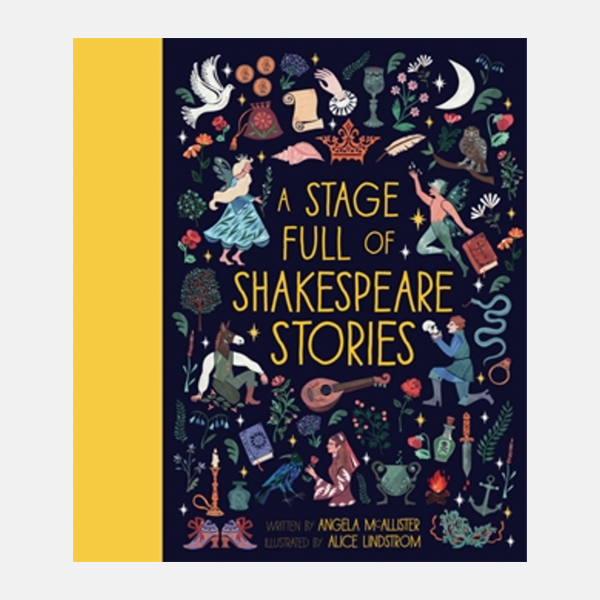 A Stage Full Of Shakespeare Stories - Hardback Book