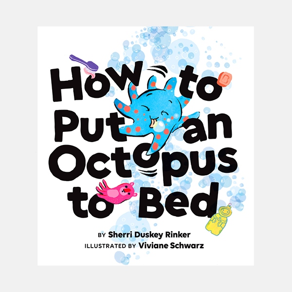 How To Put An Octopus To Bed Hardback Book