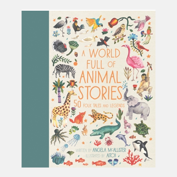 A World Full of Animal Stories - Hardback Book