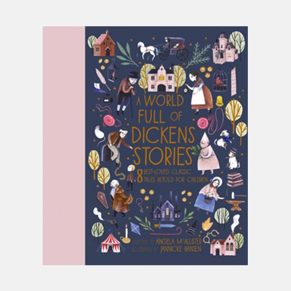 A World Full of Dickens Stories - Hardback Book
