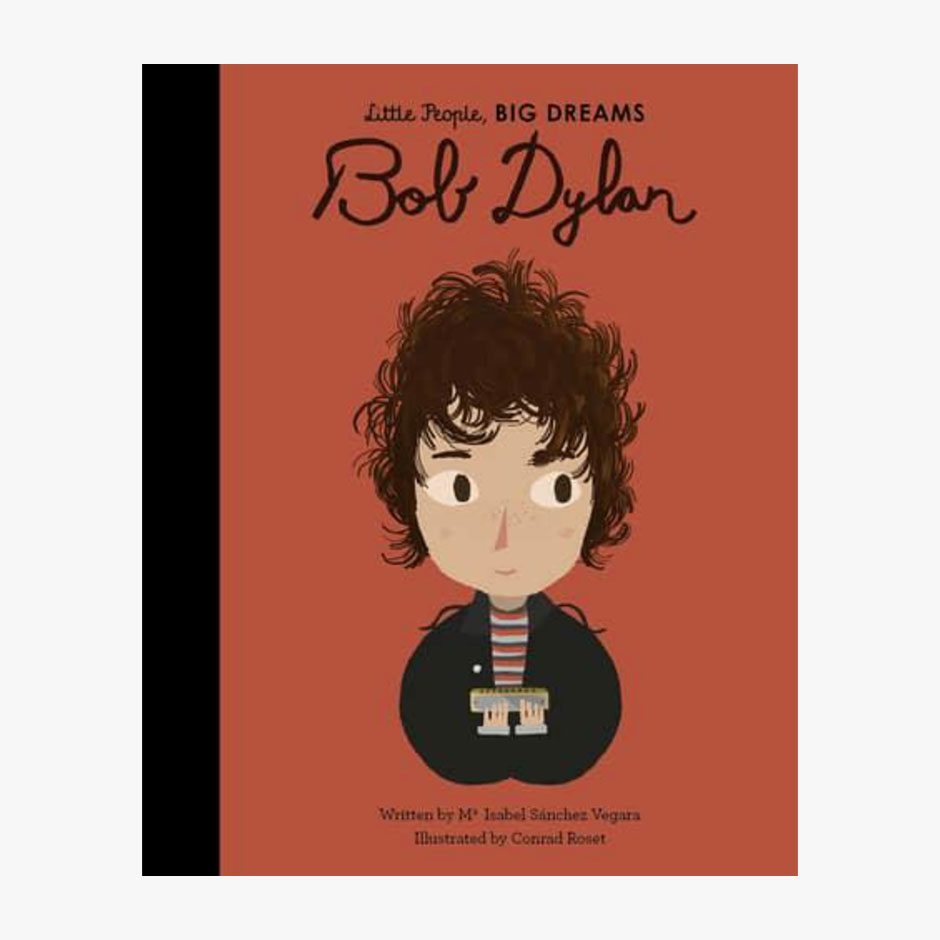 Bob Dylan - Little People Big Dreams Hardback Book