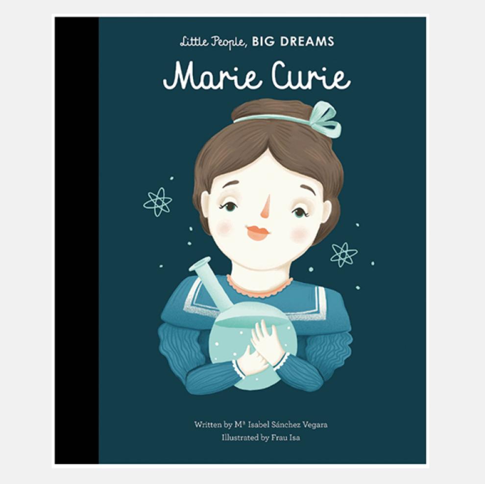Marie Curie - Little People Big Dreams Hardback