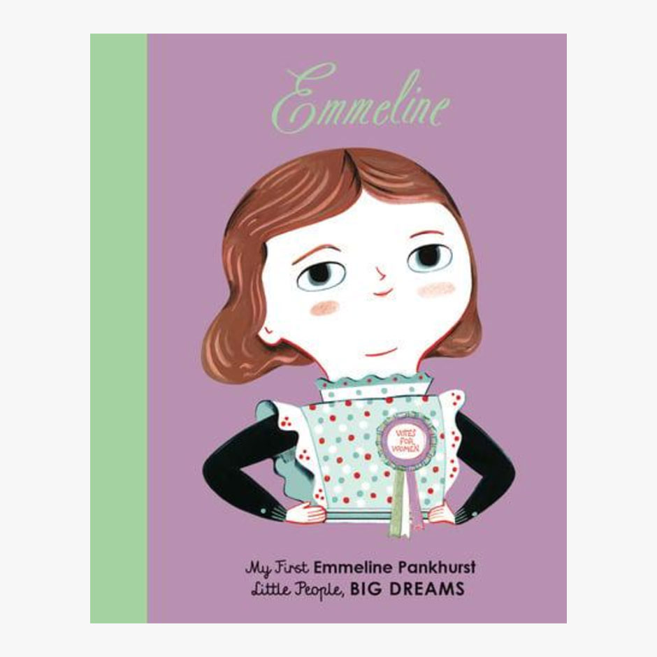 Emmeline Pankhurst - Little People Big Dreams Board Book