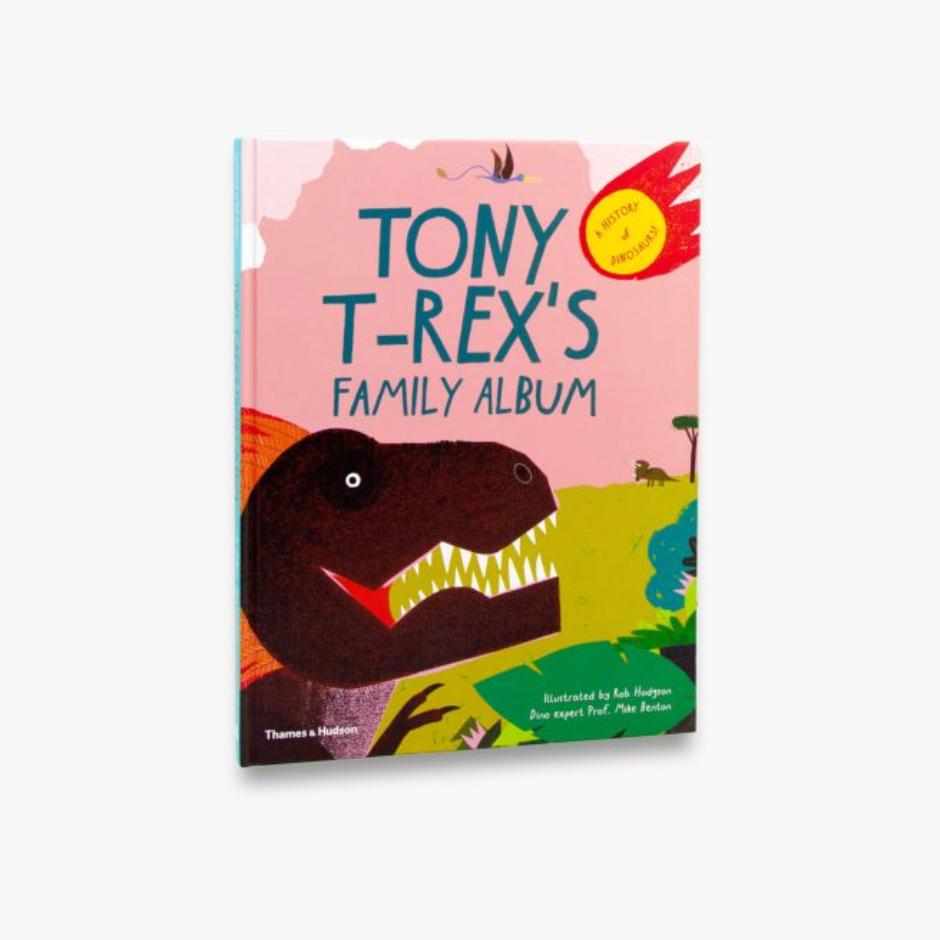 Tony T-Rex's Family Album Hardback