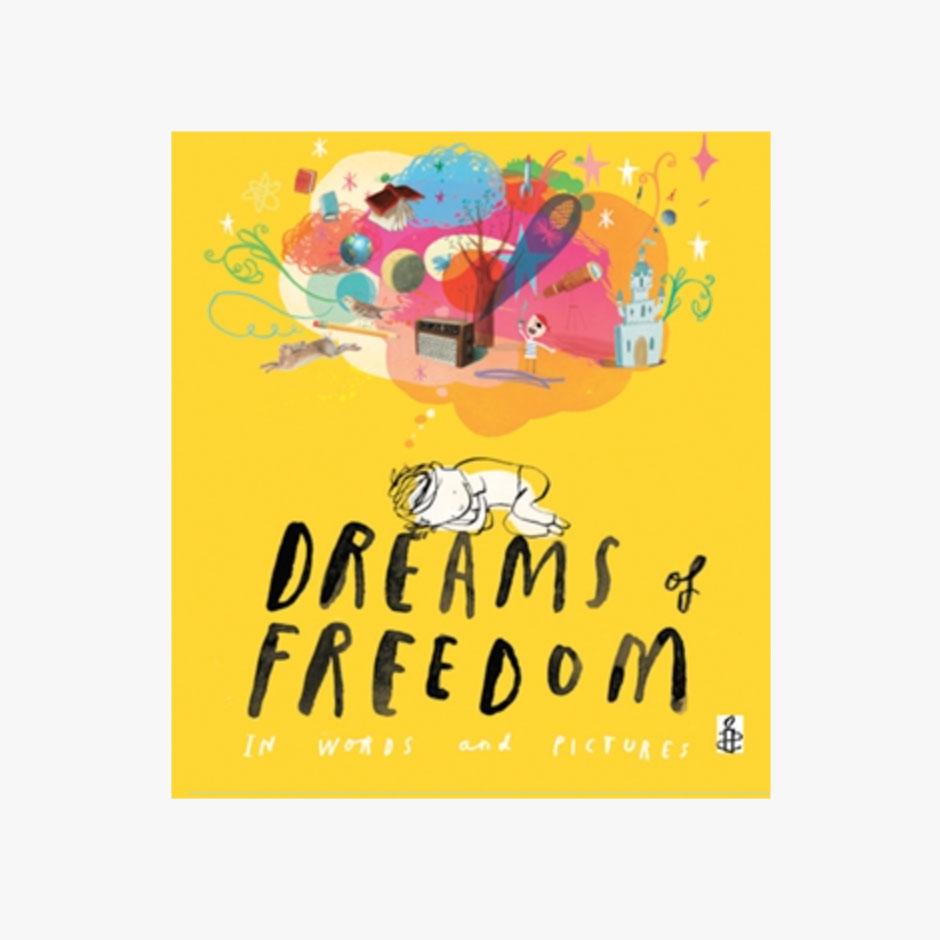 Dreams of Freedom Hardback Book