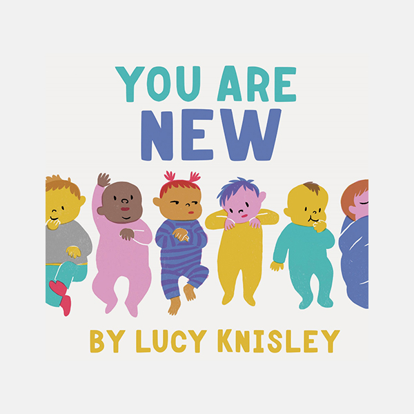 You Are New - Hardback Book
