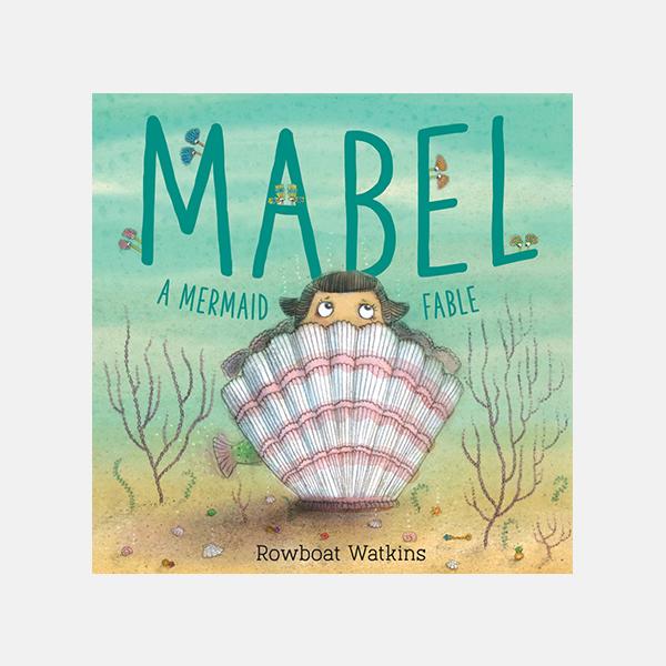 Mabel - A Mermaid Fable Hardback Book