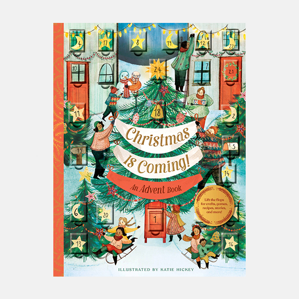 Christmas is Coming - An Advent Book