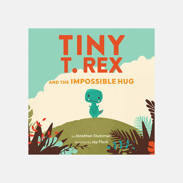 Tiny T.Rex And The Impossible Hug - Hardback Book