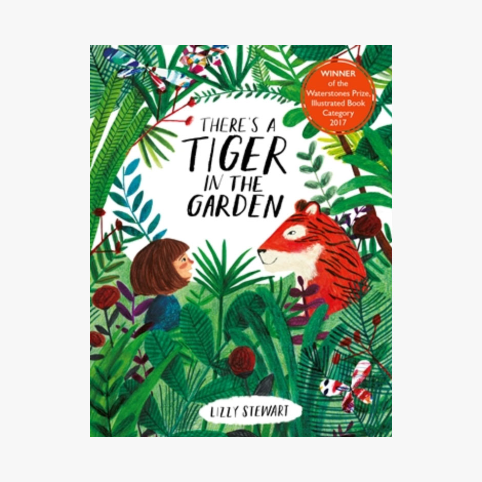 There's a Tiger in the Garden - Board Book