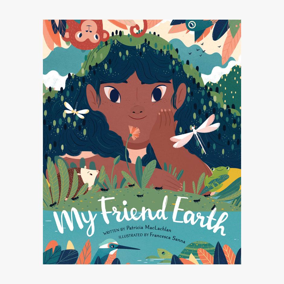 My Friend Earth Hardback Book