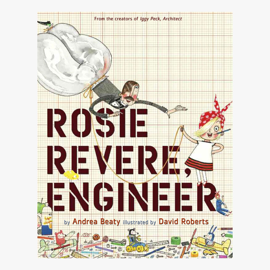 Rosie Revere, Engineer Hardback Book