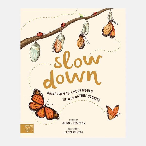 Slow Down - Hardback Book