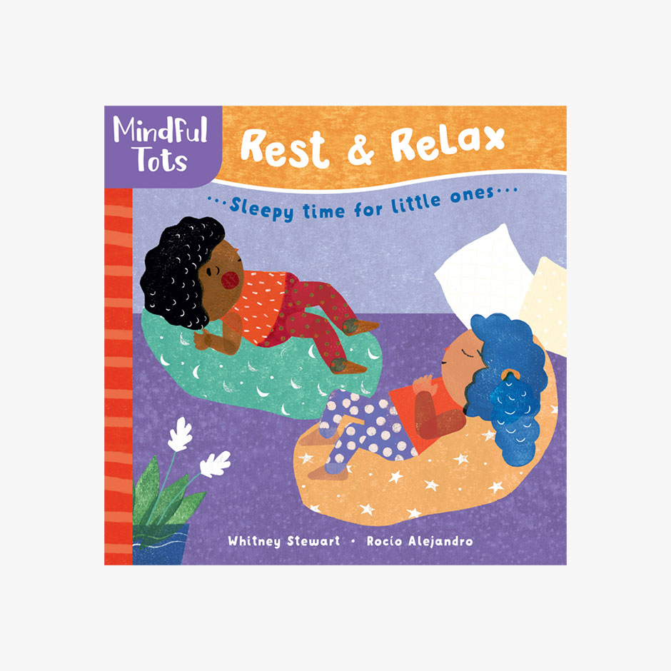 Mindful Tots Rest and Relax - Board Book