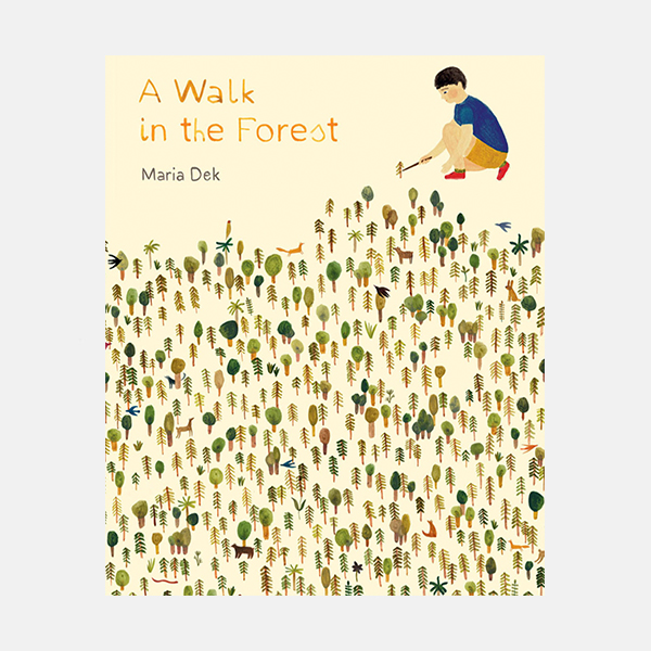 A Walk in the Forest - Hardback Book