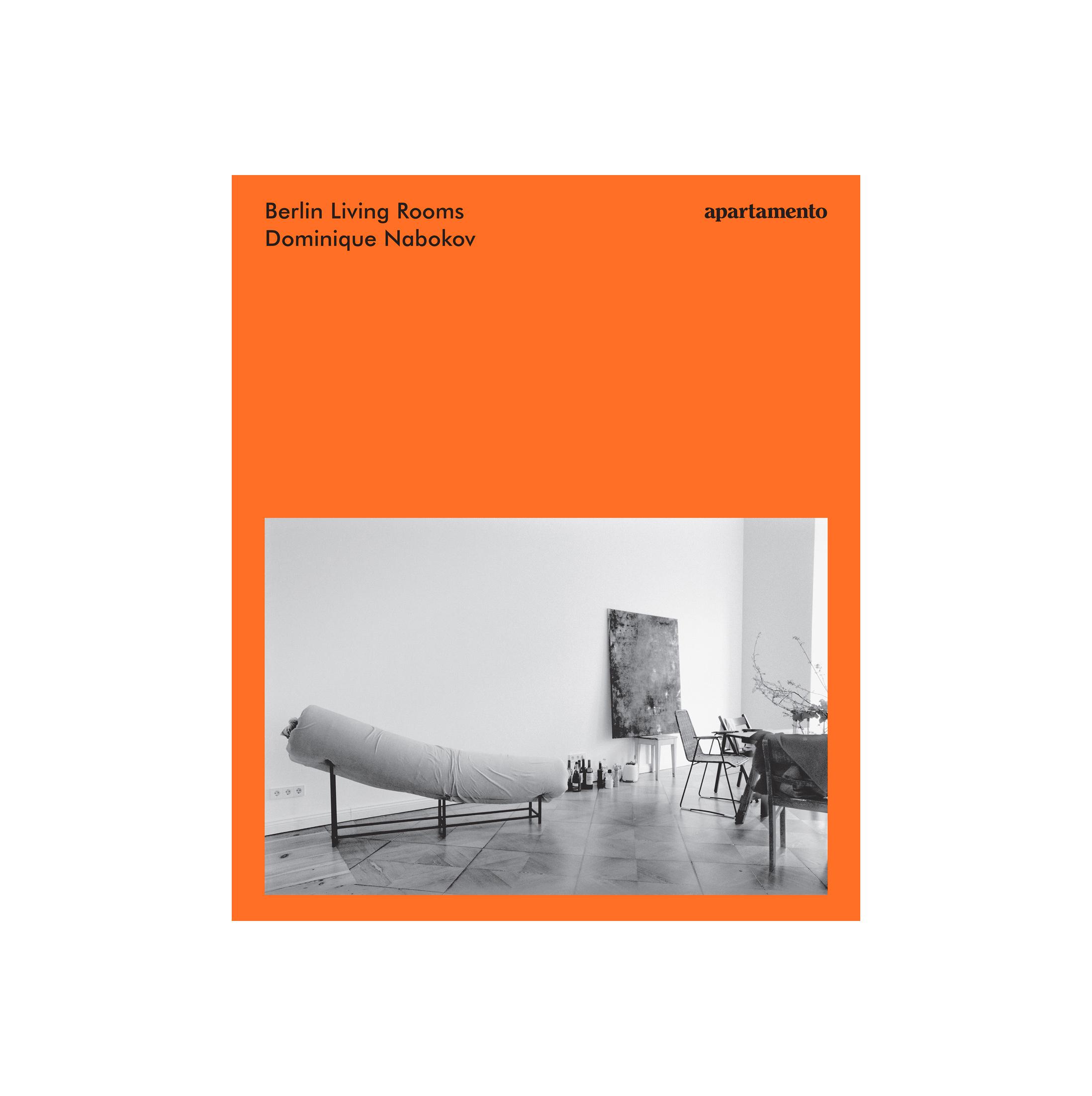 Apartemento Berlin Living Rooms - Dominique Nabokov (2nd edition)