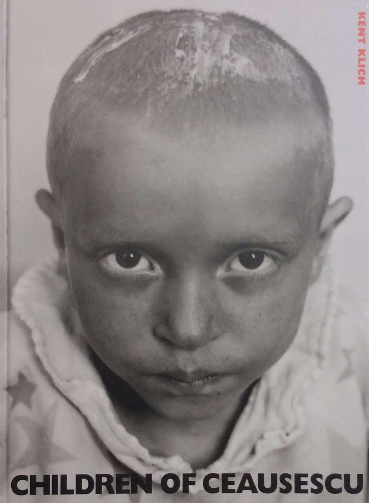 Klich, Kent. Children of Ceausescu