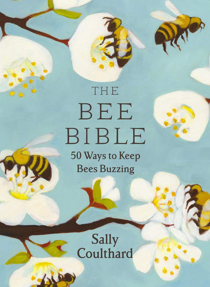 The Bee Bible - Sally Coulthard