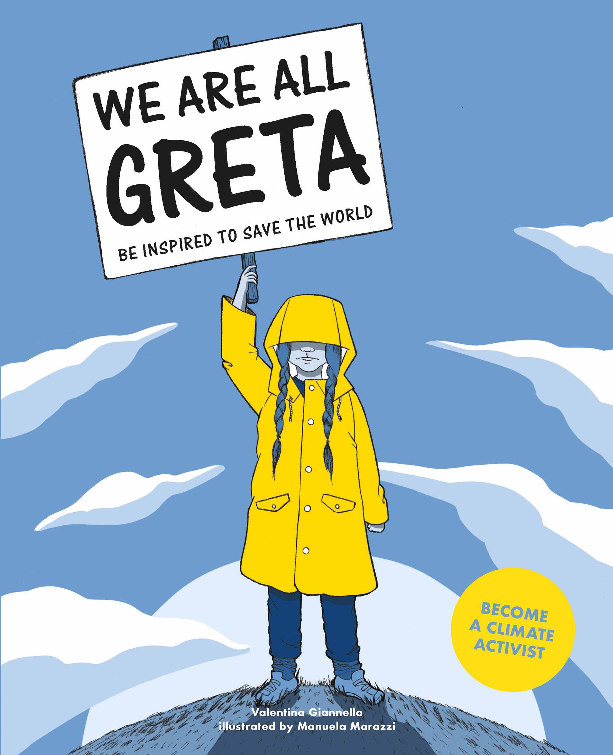 We Are All Greta - Valentina Giannella