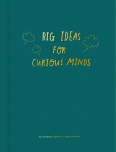 Big Ideas For Curious Minds