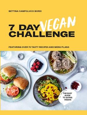 7 Day Vegan Challenge - Bettina Campulcci Bordi