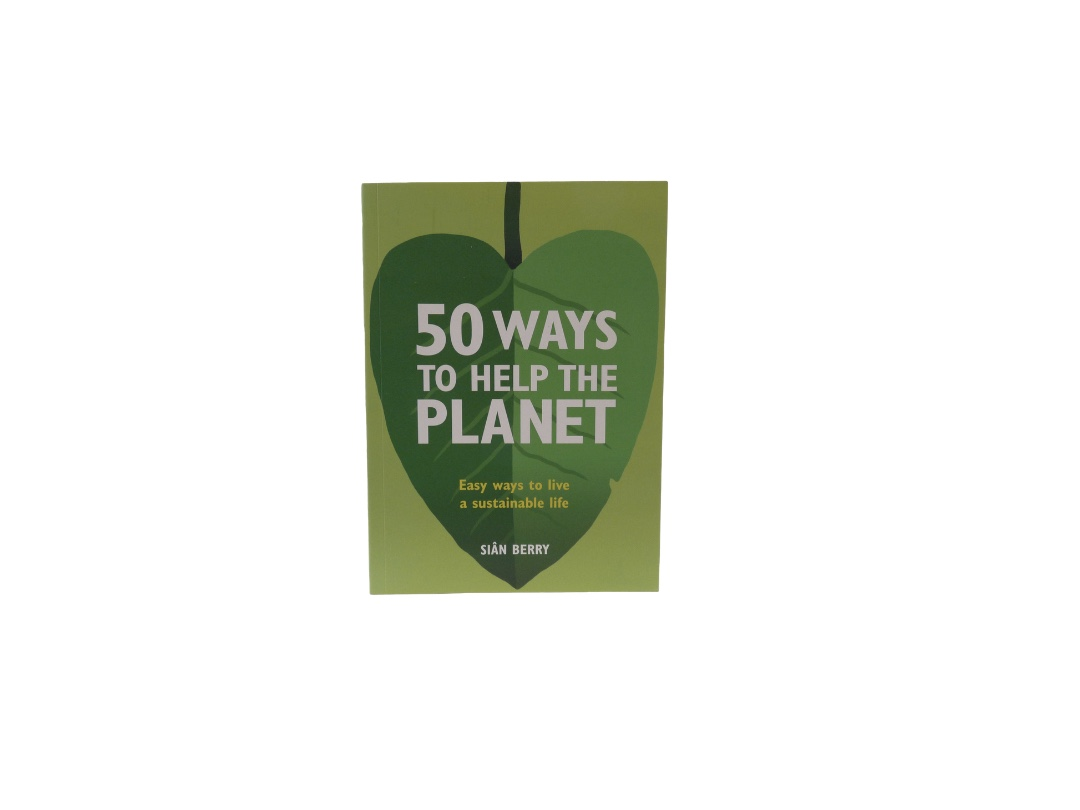 50 Ways To Help The Planet - Sian Berry